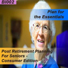 Post-Retirement Planning for Seniors - Consumer Edition (BI002)